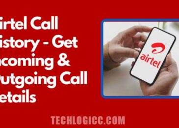 Airtel Call History – How to Get Call History of Airtel Number 2020