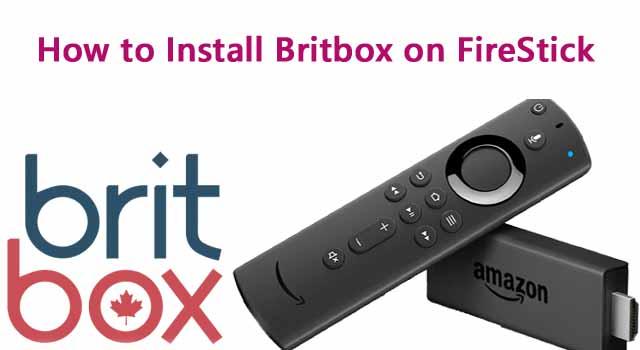 Britbox on FireStick