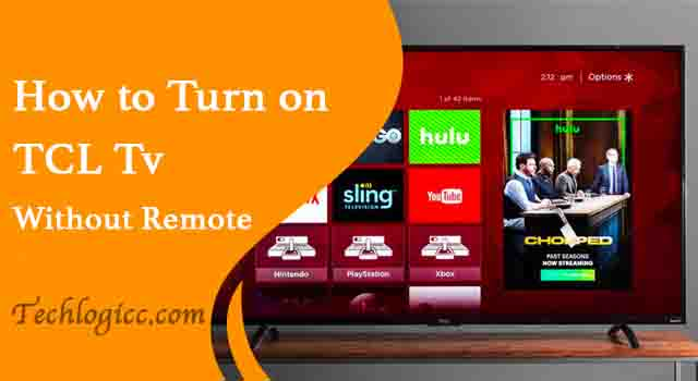 How to Turn On TCL TV Without Remote